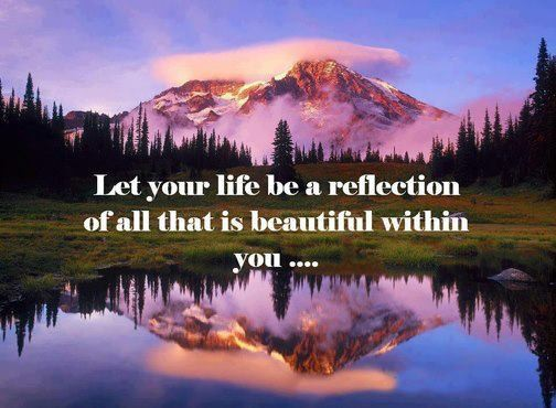 Let-your-life-reflect-the-beauty-in-you